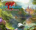 Dark Romance 3: The Swan Sonata Collector's Edition