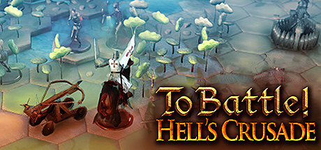 To Battle!: Hell's Crusade