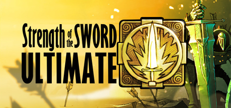 Strength of the Sword ULTIMATE