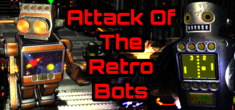 Attack Of The Retro Bots