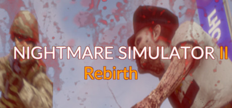 Nightmare Simulator 2 Rebirth