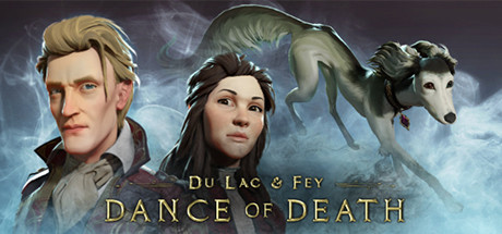 Dance of Death: Du Lac & Fey