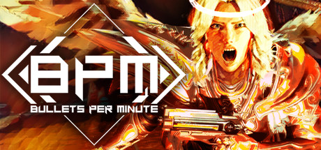 BPM: BULLETS PER MINUTE