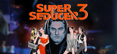 Super Seducer 3 - Uncensored Edition
