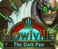 Howlville: The Dark Past