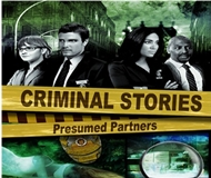 Criminal Stories: Presumed Partners