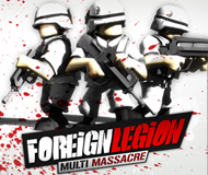 Foreign Legion: Multi Massacre Backlash