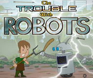 The Trouble With Robots