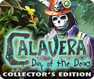 Calavera: Day of the Dead Collector's Edition