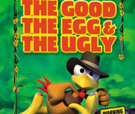 Crazy Chicken: The Good, The Egg And The Ugly