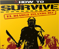 How to Survive: El Diablo Islands