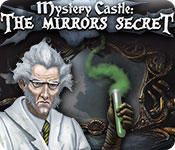 Mystery Castle: The Mirrors Secret