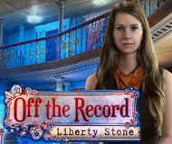 Off the Record: The Liberty Stone Collector's Edition
