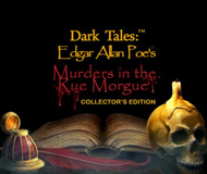 Dark Tales – Edgar Allan Poe's Murders in the Rue Morgue Collector's Edition