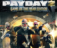 PayDay 2 - Game of The Year Edition