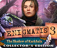 Enigmatis 3: The Shadow of Karkhala Collector's Edition