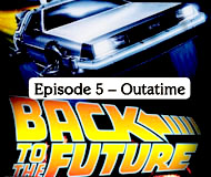 Back to the Future The Game – Episode 5 – Outatime