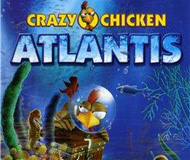 Crazy Chicken – Atlantis