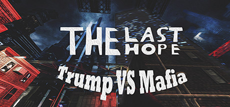 The Last Hope: Trump vs Mafia - North Korea