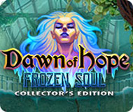 Dawn of Hope: The Frozen Soul Collector's Edition