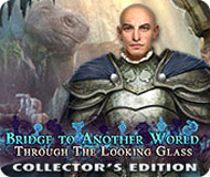 Bridge to Another World: Through the Looking Glass Collector's Edition logo