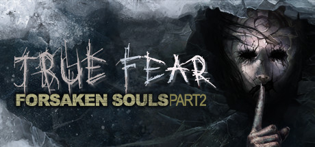 True Fear: Forsaken Souls Part 2 logo