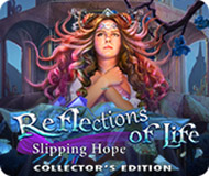 Reflections of Life: Slipping Hope Collector's Edition logo
