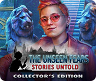 The Unseen Fears: Stories Untold Collector's Edition logo