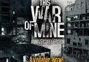 This War of Mine: Anniversary Edition picture5